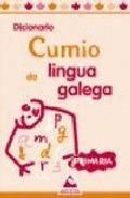 DICIONARIO COMIO DA LINGUA GALEGA PRIMARIA