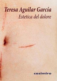 ESTETICA DEL DOLORE.