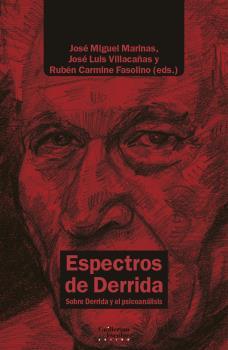 ESPECTROS DE DERRIDA                                                            SOBRE DERRIDA Y