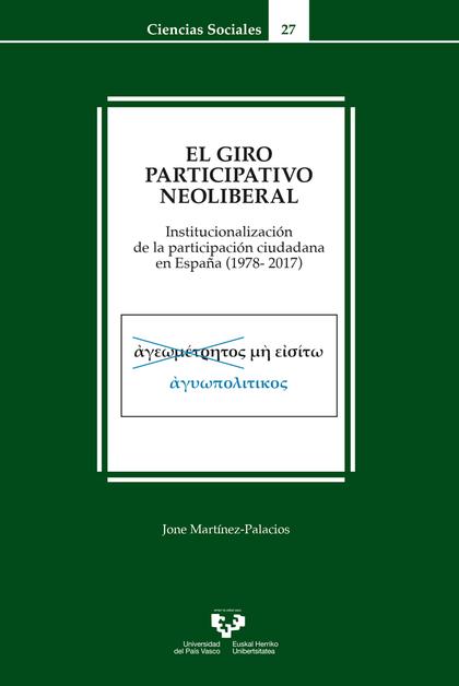 EL GIRO PARTICIPATIVO NEOLIBERAL. INSTITUCIONALIZACIÓN DE LA PARTICIPACIÓN CIUDA