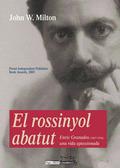 EL ROSINYOL ABATUT : ENRIC GRANADOS (1867-1916), UNA VIDA APASIONADA