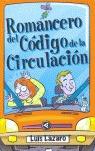 ROMANCERO DE EL CÓDIGO DE LA CIRCULACIÓN