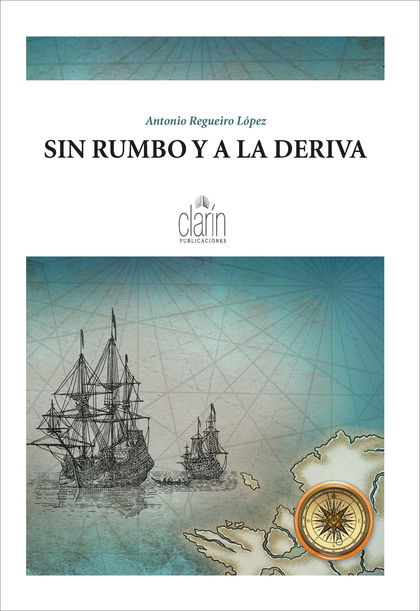 SIN RUMBO Y A LA DERIVA.