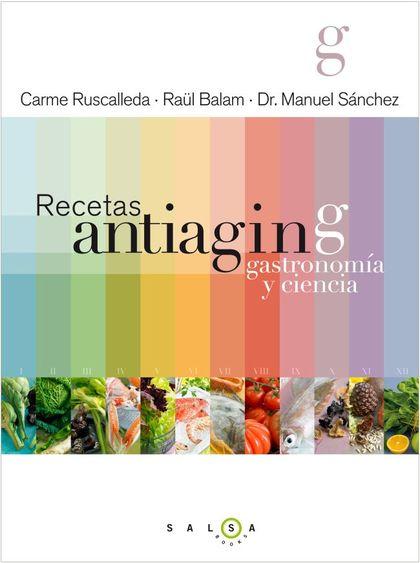 RECETAS ANTIAGING : GASTRONOMÍA Y CIENCIA