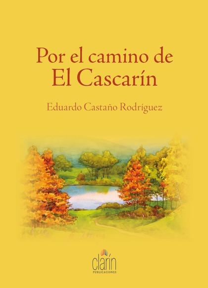POR EL CAMINO DE EL CASCARÍN.