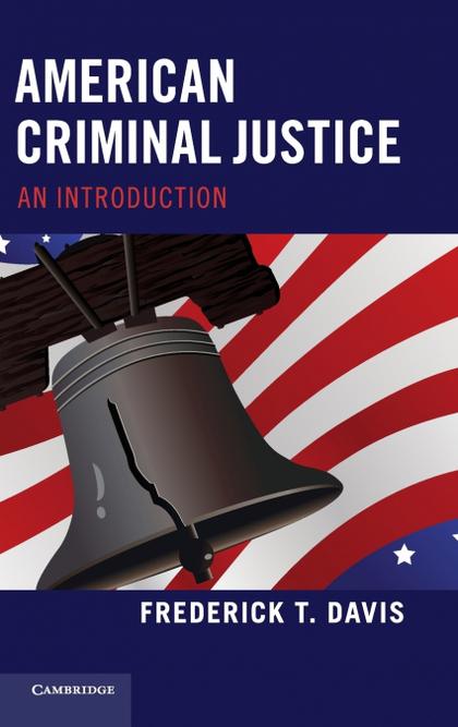 AMERICAN CRIMINAL JUSTICE