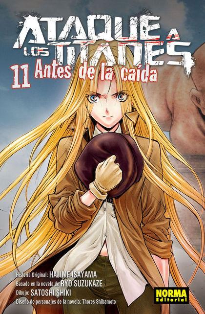 ATAQUE A LOS TITANES.11 ANTES DE LA CAIDA