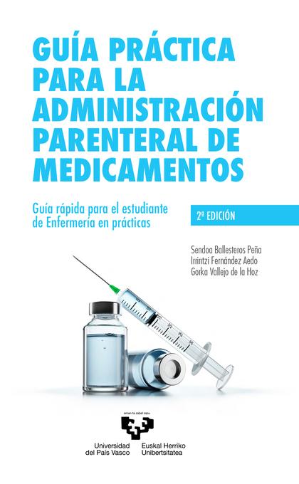 GUIA PRACTICA ADMINISTRACION PARENTERAL DE MEDICAMENTOS