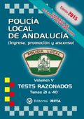 TESTS VOL. 5 POLICÍA LOCAL DE ANDALUCÍA 2015.