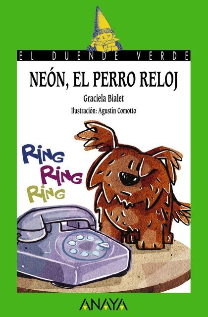 168. NEÓN, EL PERRO RELOJ.