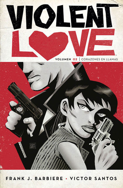 VIOLENT LOVE 02: CORAZONES EN LLAMAS