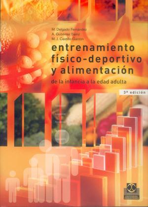 ENTRENAMIENTO FISICO DEPORTIVO Y ALIMENTACION