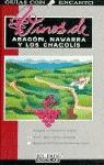VINOS ARAGON NAVARRA CHACOLIS GUIAS ENCANTO