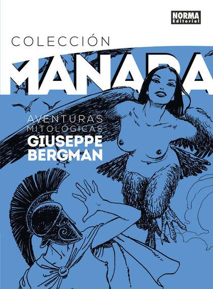 COLECCION MANARA 7.AVENTURAS MITOLOGICAS DE GIUSEPPE BERGMAN