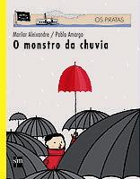 O MONSTRUO DA CHUVIA