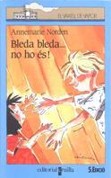BLEDA BLEDA-- NO HO ÉS
