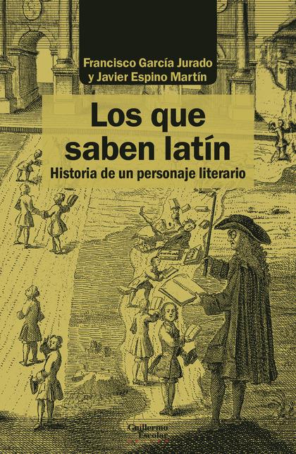 LOS QUE SABEN LATÍN                                                             HISTORIA DE UN