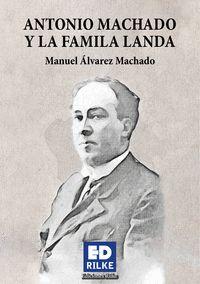 ANTONIO MACHADO Y LA FAMILIA LANDA