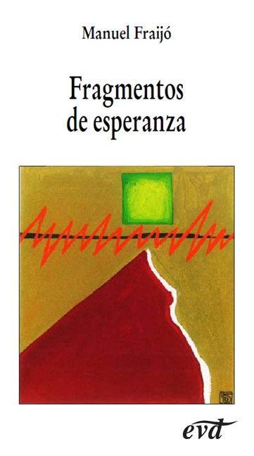 FRAGMENTOS DE ESPERANZA.