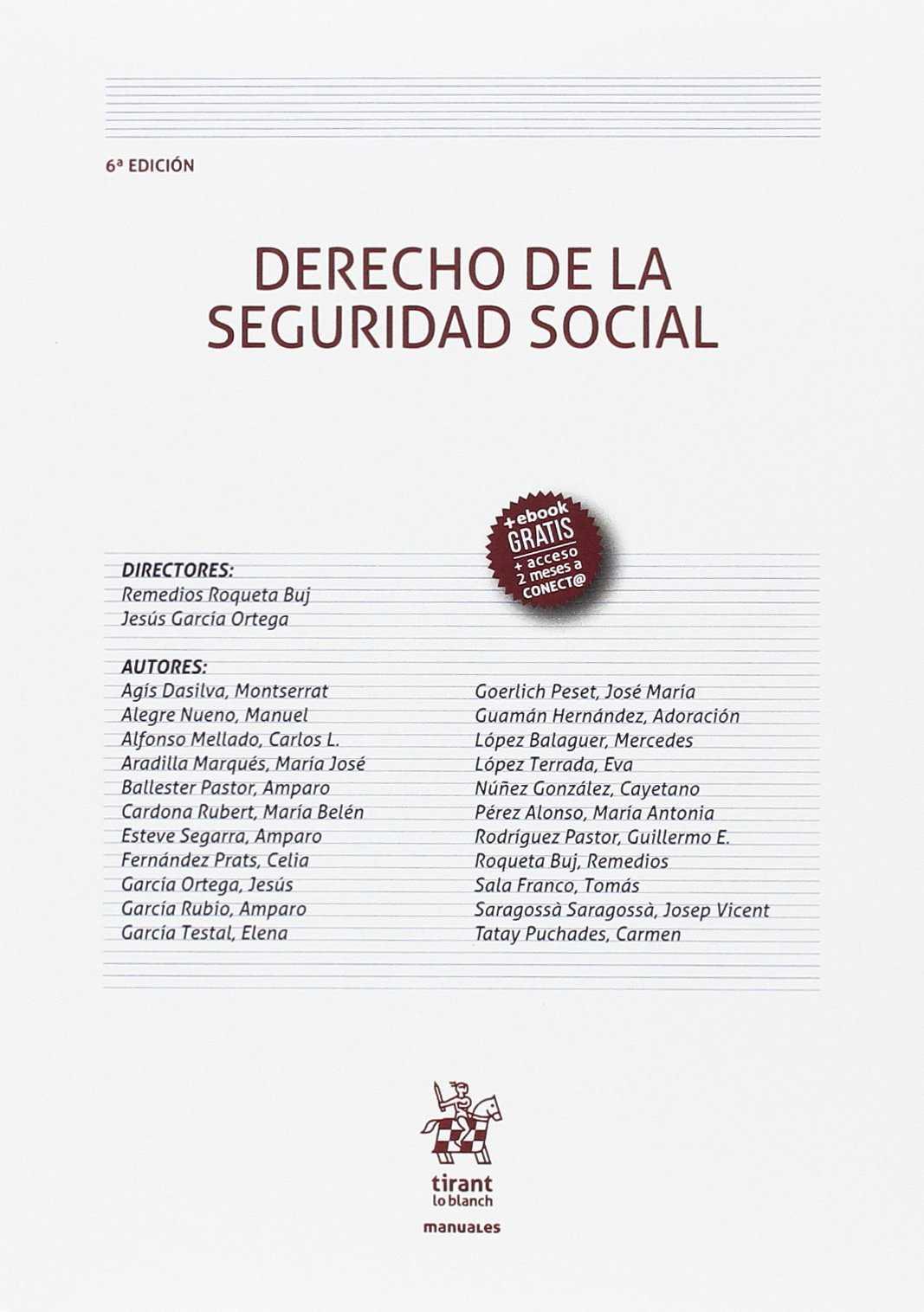 DERECHO DE LA SEGURIDAD SOCIAL 6ª EDICIÓN 2017.