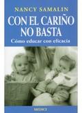 CON EL CARIÑO NO BASTA