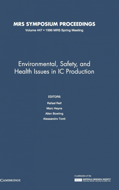 ENVIRONMENTAL, SAFETY, AND HEALTH ISSUES IN IC PRODUCTION