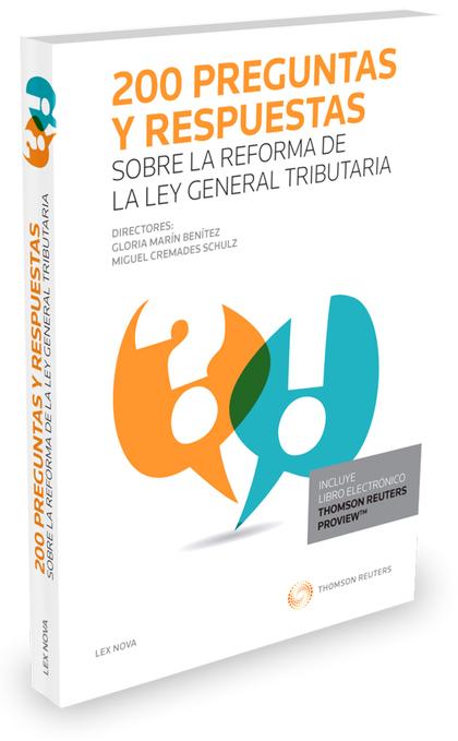 200 PREGUNTAS Y RESPUESTAS SOBRE LA LEY GENERAL TRIBUTARIA.