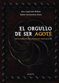 EL ORGULLO DE SER AGOTE                                                         DE LA TRADICIÓN