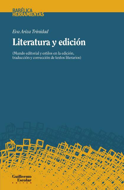 LITERATURA Y EDICIÓN                                                            MUNDO EDITORIAL