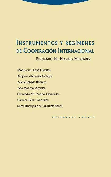 INTRUMENTOS Y REGÍMENES DE COOPERACIÓN INTERNACIONAL