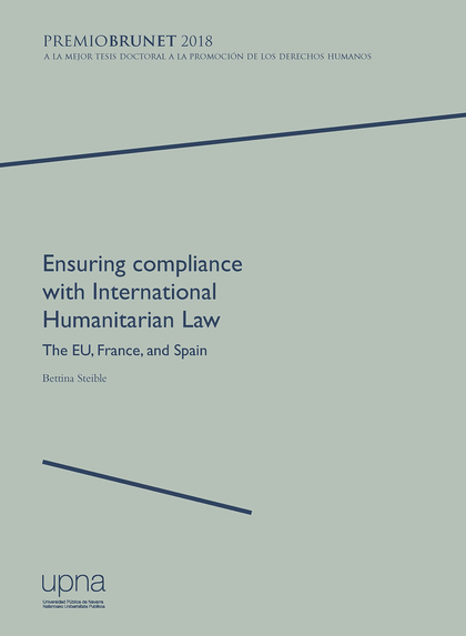 ENSURING COMPLIANCE WITH INTERNATIONAL HUMANITARIAN LAW                         THE EU, FRANCE,