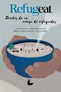 REFUGEAT. RECETAS DE UN CAMPO DE REFUGIADOS.