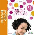RELIGIÓ CATÒLICA 4. PRIMÀRIA. ANAYA + DIGITAL..