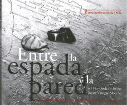 ENTRE LA ESPADA Y LA PARED. LOS JORNALEROS DEL CAMPO DE CIUDAD REAL EN LA POSGUERRA