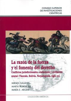 LA RAZÓN DE LA FUERZA Y EL FOMENTO DEL DERECHO : CONFLICTOS JURISDICCIONALES, CIUDADANÍA Y MEDI