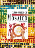 MOSAICO CURSO RAPIDO