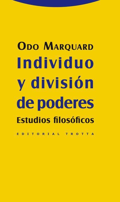 INDIVIDUO Y DIVISIÓN DE PODERES : ESTUDIOS FILOSÓFICOS