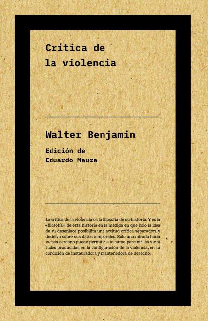 CRÍTICA DE LA VIOLENCIA.