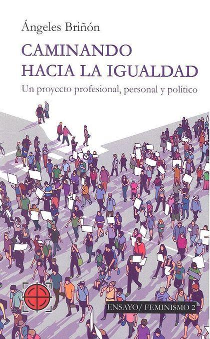 CAMINANDO HACIA LA IGUALDAD.