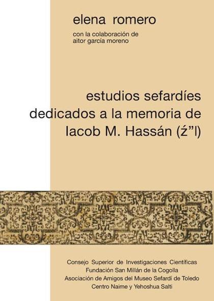 ESTUDIOS SEFARDÍES DEDICADOS A LA MEMORIA DE IACOB M. HASSÁN (Z´´L)