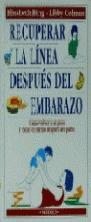 RECUPERAR LA LINEA DESPUES DEL EMBARAZO