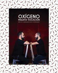 OXIGENO MALDITA VOCACION+CD