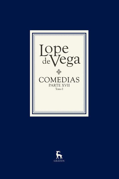 COMEDIAS LOPE DE VEGA PARTE XVII( 2 VOLS).