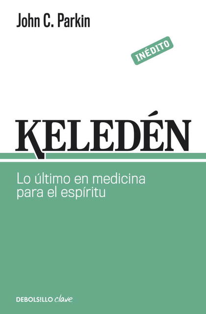 KELEDÉN. LO ÚLTIMO EN MEDICINA PARA EL ESPÍRITU.