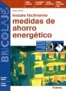 INSTALE FÁCILMENTE MEDIDAS DE AHORRO ENERGÉTICO