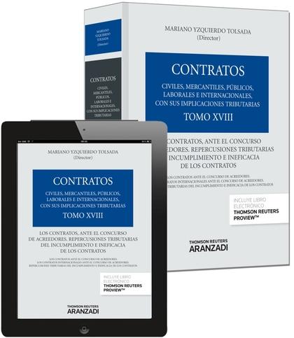 TOMO XVIII. LOS CONTRATOS, ANTE EL CONCURSO DE ACREEDORES. REPERCUSIONES TRIBUTA.