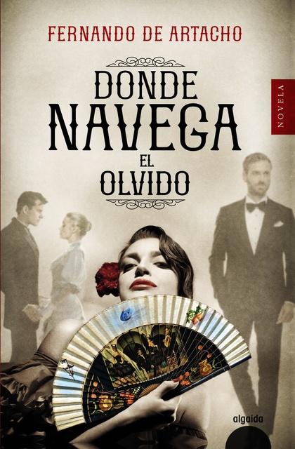 DONDE NAVEGA EL OLVIDO.