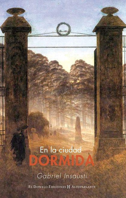 EN LA CIUDAD DORMIDA.