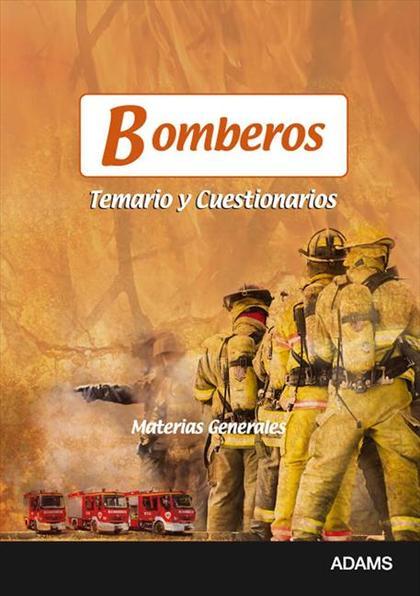 BOMBEROS, MATERIAS COMUNES. TEMARIO Y CUESTIONARIO