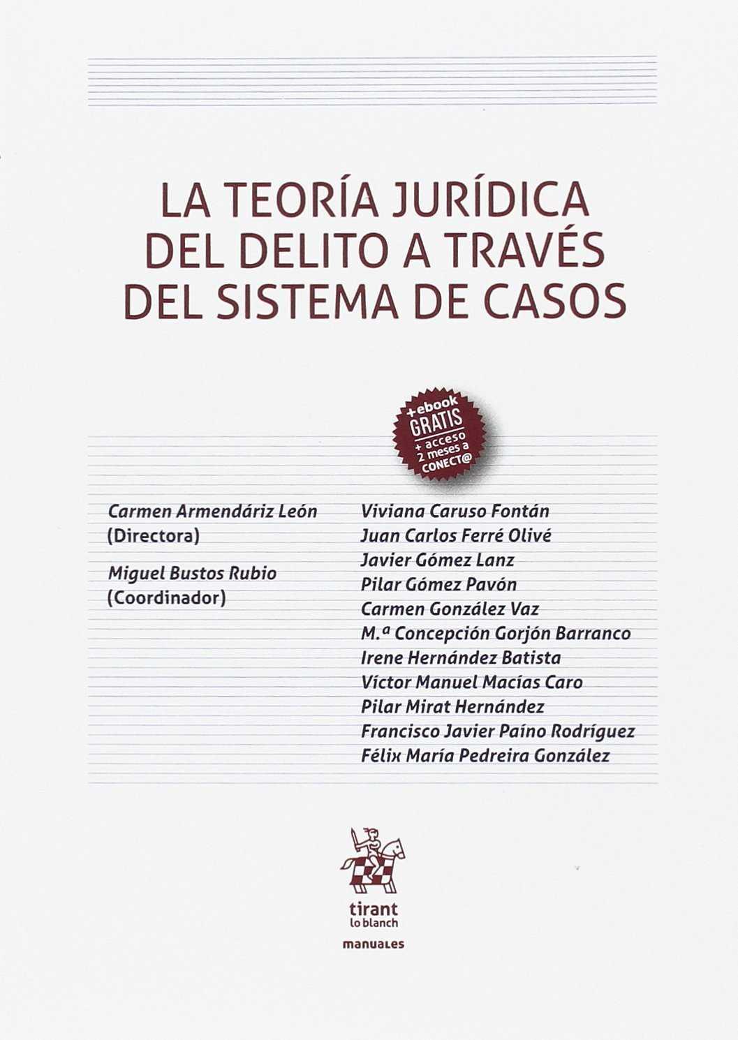 LA TEORÍA JURÍDICA DEL DELITO A TRAVÉS DEL SISTEMA DE CASOS.